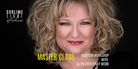Audition Master Class with Jalyn Courtenay Webb tickets