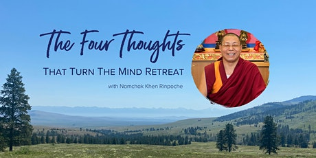 The Four Thoughts That Turn the Mind tickets