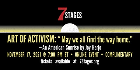 """Art of Activism: """"May we all find the way home."""" tickets"""