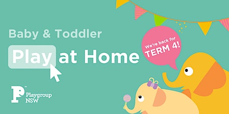 Play at Home Baby & Toddler tickets