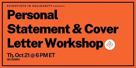 Scientists in Solidarity: Personal Statement & Cover Letter Workshop tickets