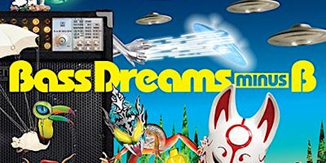 Bass Dreams minus B (Record Release) tickets
