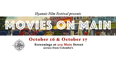 Movies on Main in Hyannis tickets
