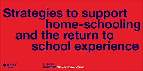 Strategies to support home-schooling and the return to school experience Tickets