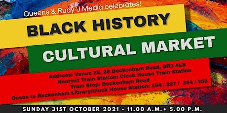 Queens & Rudy J  Media Celebrates -Black History Month Cultural Market tickets