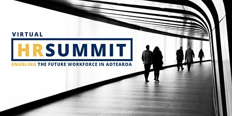HR Virtual Summit: Enabling the Future Workforce in Aotearoa tickets