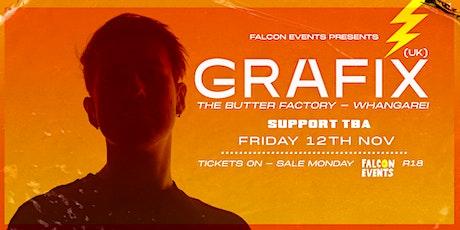 Grafix (UK) | Whangarei | 12th Nov tickets