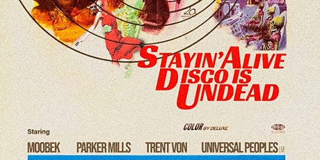 Stayin' Alive Disco is Undead at Supernova! tickets