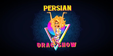 Persian Drag Show tickets
