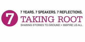 Taking Root: Stories to Ground and Inspire Us All