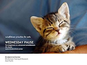 Mindfulness Meditation: Wednesday Pause - Singapore tickets