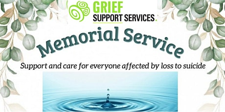 Memorial Service - Support & care for everyone affected by loss to suicide. tickets