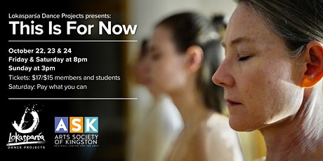 Lokasparśa Dance Projects presents: This is For Now tickets