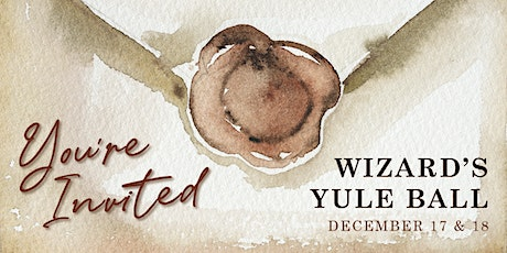 Wizard's Yule Ball (Family Event) tickets