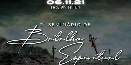 2° Seminário de Batalha Espiritual ingressos