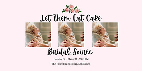 Let Them Eat Cake Bridal Soiree tickets