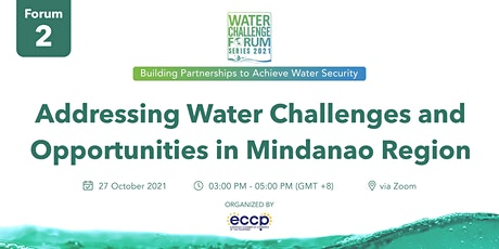 Addressing Water Challenges and Opportunities in Mindanao tickets