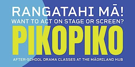Pikopiko - Acting classes for rangatahi at Māoriland tickets