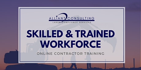 Skilled & Trained Workforce Requirements - Online Contractor Training tickets