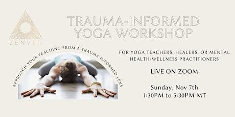 Trauma-Informed Yoga Workshop tickets