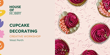 Cupcake Decorating - Creative Workshop tickets