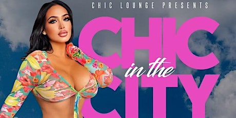 DAY PARTY SUNDAY! $100 CASAMIGO BOTTLES & BADD MODELS TAKEOVER CHIC LOUNGE tickets