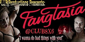 """FANGTASIA """"Halloween Delight"""" Presented by..."""
