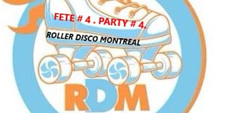 FETE ROLLER DISCO # 4 . / ROLLER DISCO PARTY # 4 . tickets