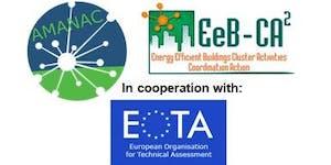AMANAC Standardization Workshop and EeB CA2 Training:...