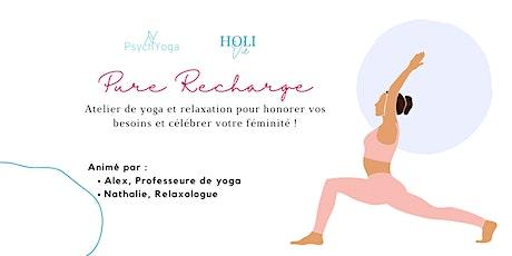 PURE RECHARGE Atelier de yoga & relaxation billets