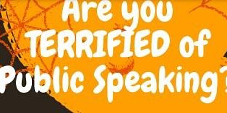 Terrified no more, Help with public speaking is here, Otis Street Orators tickets