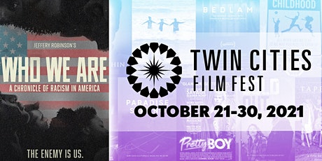 WHO WE ARE - 2021 TCFF Film tickets