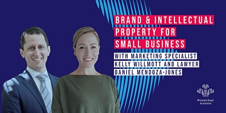 Build your Brand and Understand Intellectual Property for Small Business tickets