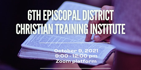 CGR CTI: Sixth District Christian Training Institute 2021 tickets