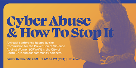 Cyber Abuse & How To Stop It tickets