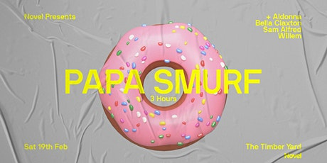 Novel Presents Papa Smurf (3hrs) - The Timber Yard tickets