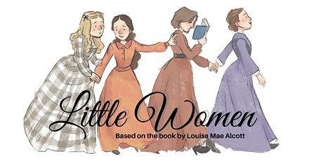WFHEDT presents Little Women tickets