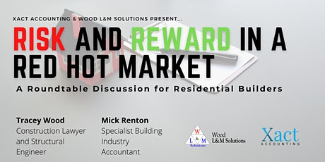 Risk and Reward in a Red Hot Construction Market - Roundtable Discussion tickets