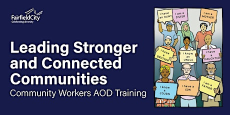 Leading Stronger and Connected Communities - Community Workers AOD Training tickets