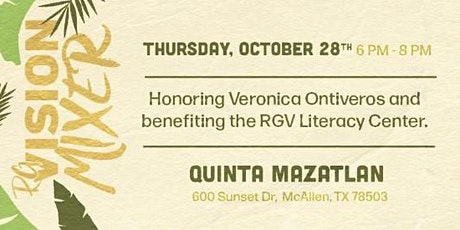 RGV Mixer honoring Veronica Ontiveros benefiting the RGV Literacy Center tickets