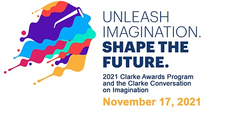 2021 Clarke Awards and  Clarke Conversation on Imagination Live Stream! tickets