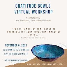 Gratitude Bowls Virtual Workshop tickets