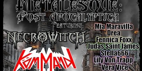 Metalesque: Post Apocalyptica w/ Kömmand & NecroWitch tickets