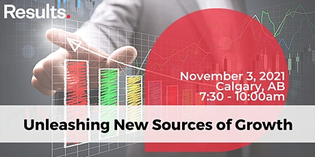 Unleashing New Sources of Growth - Calgary Application tickets