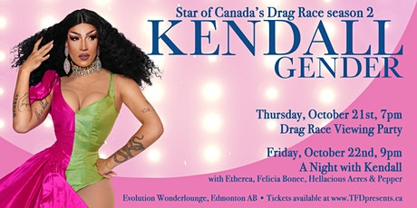 Canada's Drag Race viewing party with KENDALL GENDER tickets
