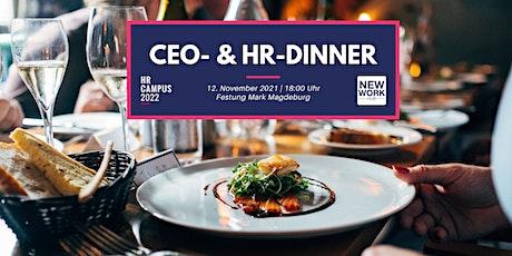 CEO & HR-Dinner powered by NEW WORK HUB, HR CAMPUS 2022 & hierbleiben. tickets