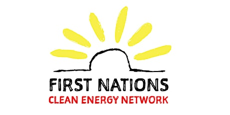 Online Launch of First Nations Clean Energy Network tickets