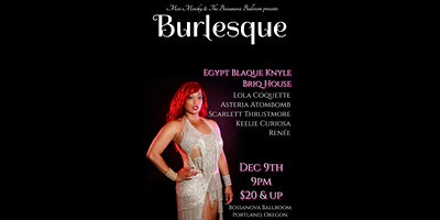 Miss Minsky Presents    Egypt Blaque Knyle    Briq House    BURLESQUE