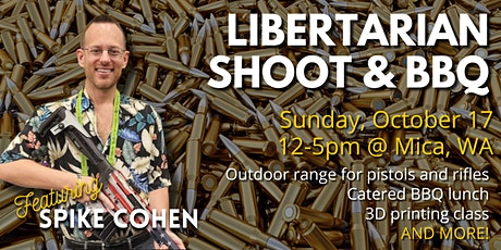 Libertarian Shoot and BBQ with Spike Cohen tickets