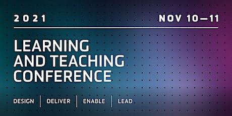 2021 Deakin Learning and Teaching Conference tickets